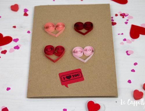 Quattro cuori e una card quilling – Tutorial Cardmaking San Valentino