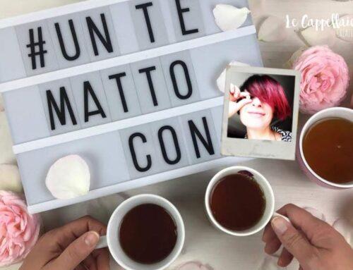 Un tè matto con (#untemattocon) Claudia de Il mondo a colori di Cloe